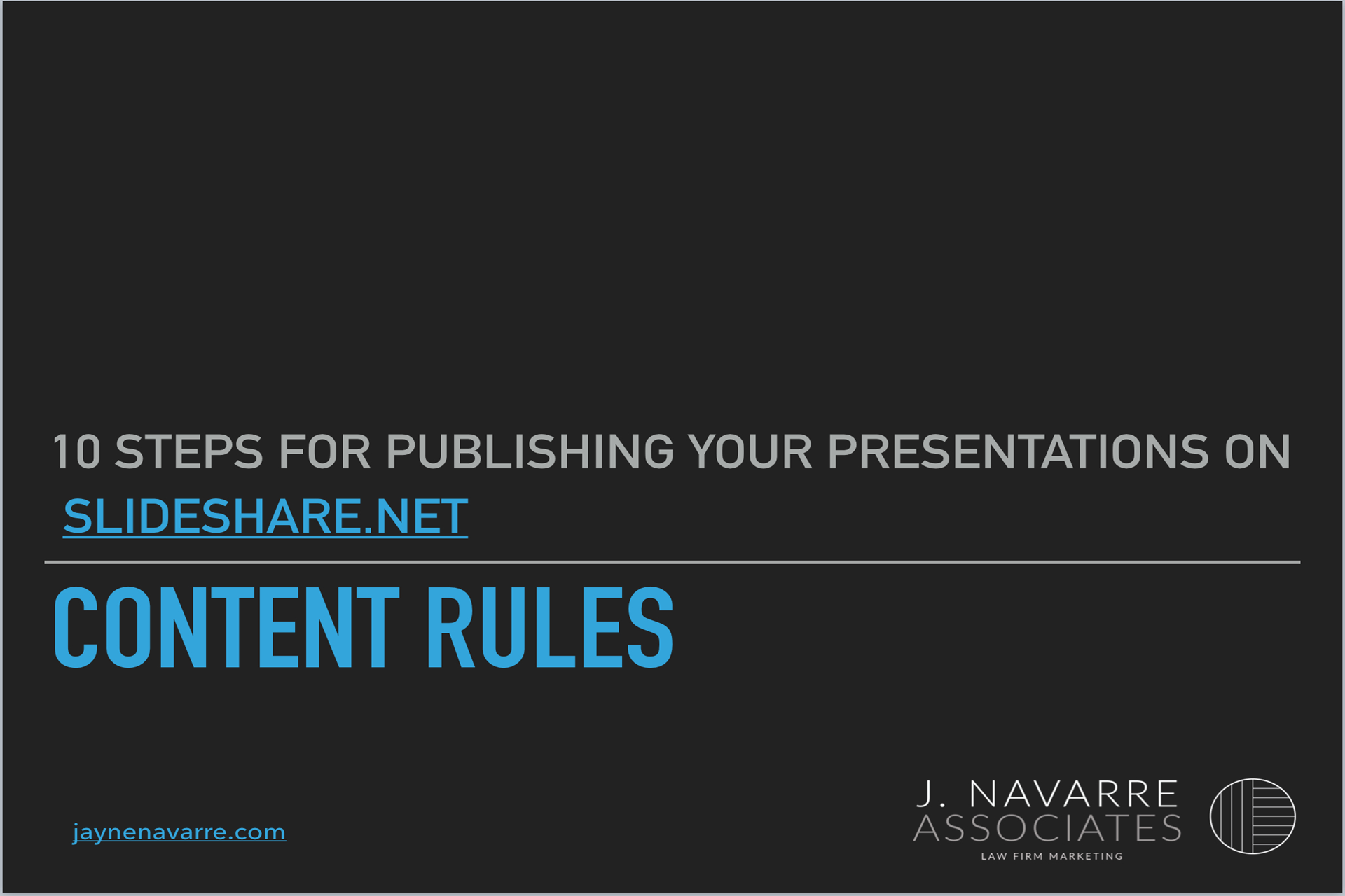 Repurpose your presentation for publishing on SlideShare